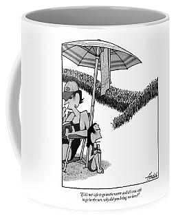If It's Not Safe To Go In The Water And It's Coffee Mug