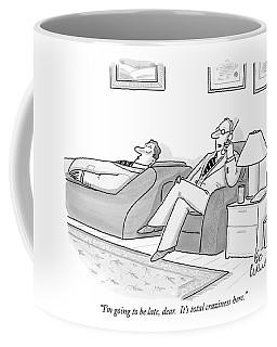 I'm Going To Be Late Coffee Mug