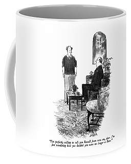 I'm Perfectly Willing To Call You Russell Coffee Mug
