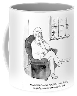I'm Thrilled About The Nobel Prize Coffee Mug