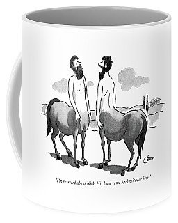 I'm Worried About Nick. His Horse Came Back Coffee Mug