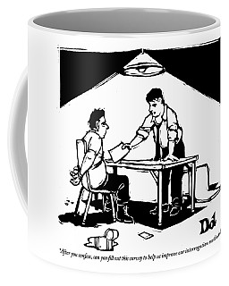 In A Stereotypical Interrogation Room Coffee Mug