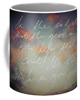 In The End... Coffee Mug