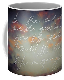 In The End... Coffee Mug