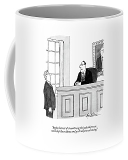 In The Interest Of Streamlining The Judicial Coffee Mug