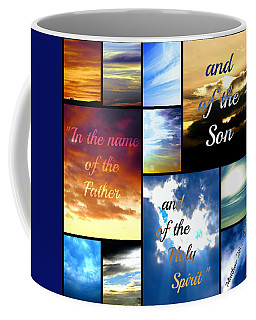In The Name Of The Father Son Holy Spirit Coffee Mug
