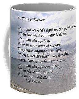 In Time Of Sorrow Coffee Mug