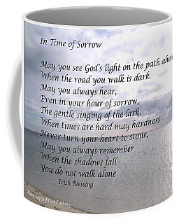 In Time Of Sorrow Coffee Mug