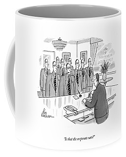 Is That The Corporate Rate? Coffee Mug