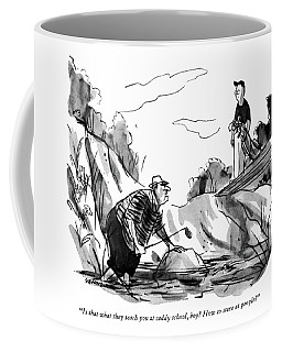 Is That What They Teach You At Caddy School Coffee Mug