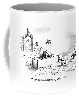 Is There Any Chance Of Getting My Testicles Back? Coffee Mug by Sam Gross