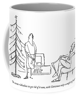 It Seems Ridiculous To Get Rid Of It Now Coffee Mug