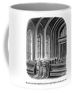 It Seems To Me That Ordination Of Women Coffee Mug