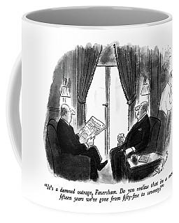 It's A Damned Outrage Coffee Mug