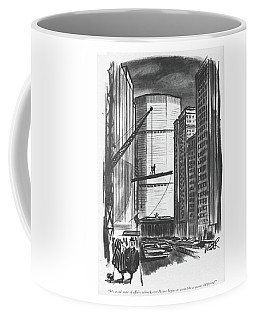 It's A Sad State Of Affairs When Lever House Coffee Mug