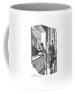 It's Been Delightful Having Coffee Mug