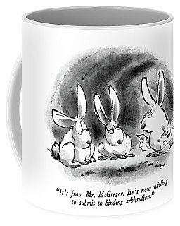 It's From Mr. Mcgregor.  He's Now Willing Coffee Mug