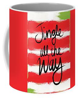 Jingle All The Way- Greeting Card Coffee Mug