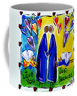Coffee Mug featuring the painting Just Because by Jackie Carpenter