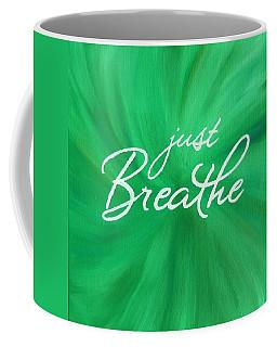 Just Breathe - Green Coffee Mug