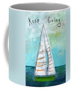 Keep Going- Sailboat Painting Coffee Mug