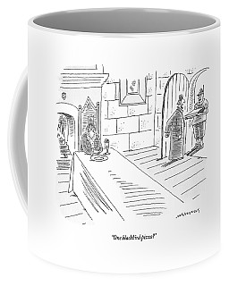 King Sits At His Table While A Steward Answers Coffee Mug