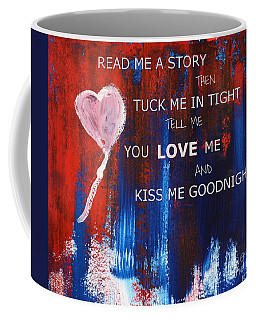 Kiss Me Goodnight Coffee Mug