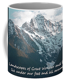 Landscapes Of Great Wonder 			 Coffee Mug