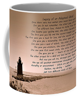 Legacy Of An Adopted Child Coffee Mug