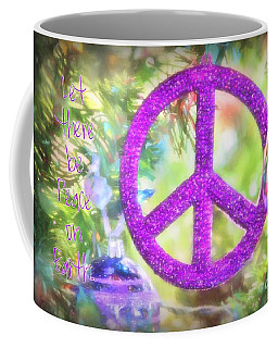 Let There Be Peace On Earth Coffee Mug