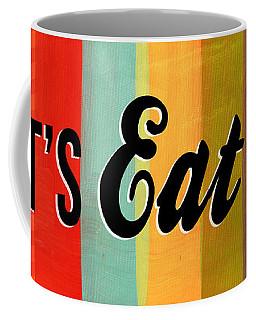 Let's Eat This Coffee Mug