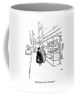 Let's Just Go In And See What Happens Coffee Mug