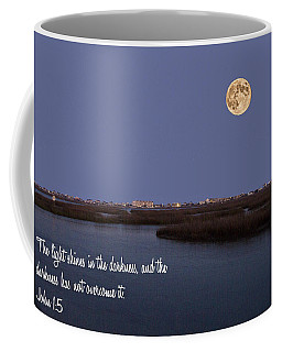 Light Shines In Darkness Coffee Mug