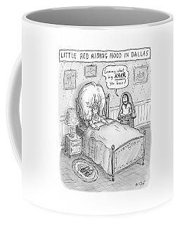 Little Red Riding Hood In Dallas -- A Grandma Coffee Mug