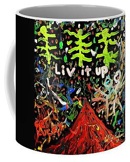 Live It Up Coffee Mug