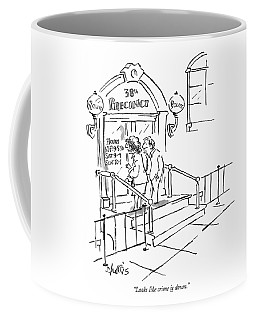 Looks Like Crime Is Down Coffee Mug