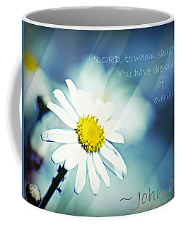 Lord To Whom Shall We Go Coffee Mug