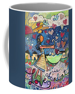 Love Is Abundant Coffee Mug