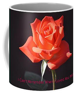 Loved You More Coffee Mug