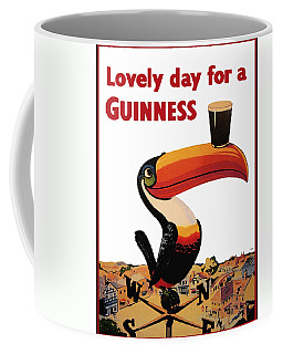 Lovely Day For A Guinness Coffee Mug