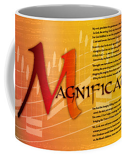 Magnificat Coffee Mug by Chuck Mountain