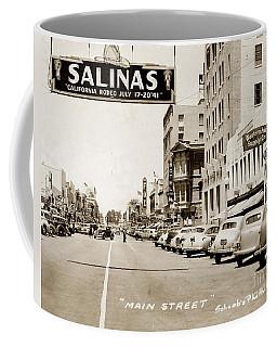 Main Street Salinas California 1941 Coffee Mug