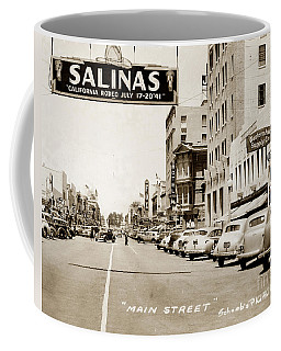 Main Street Salinas California 1941 Coffee Mug