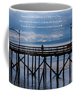 Coffee Mug featuring the photograph Make A Small Moment A Great Moment by Jordan Blackstone