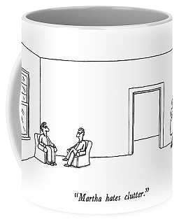 Martha Hates Clutter Coffee Mug