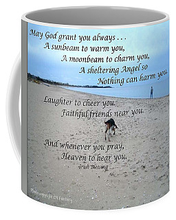 May God Grant You Always Coffee Mug