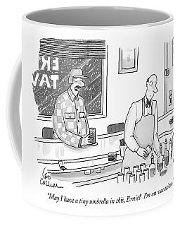 May I Have A Tiny Umbrella In This Coffee Mug