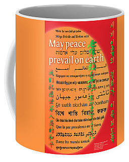 May Peace Prevail On Earth Coffee Mug