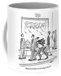 Maybe You Should See A Meteorologist About It Coffee Mug