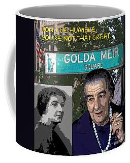 Meir Quote Coffee Mug